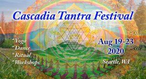 Cascadia Tantra Festival @ Sahale Retreat Center