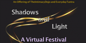 Shadows and Light Festival @ ONLINE